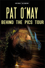 "PAT O'MAY - ""Behind the pics tour"""