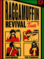 RAGGAMUFFIN REVIVAL TOUR 2