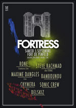 FORTRESS 2015 - W/ RONE, STEEVE RACHMAD, BAMBOUNOU