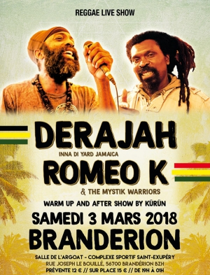 DERAJAH + ROMEO K - &THE MYSTIK WARRIORS + KURUN