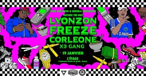 FREEZE CORLEONE + LYONZON + X3 GANG