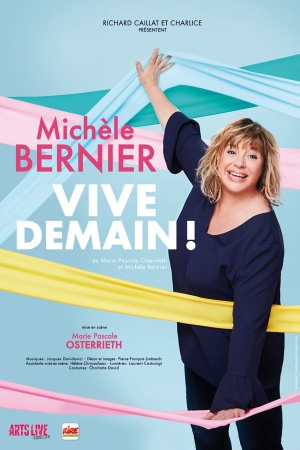 MICHELE BERNIER - VIVE DEMAIN !