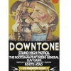 affiche DOWNTONE #6 : STAND HIGH PATROL - THE ROOTSMAN FEAT DEEBO GENERAL/...