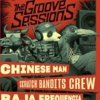 affiche THE GROOVE SESSIONS LIVE - CHINESE MAN - SCRATCH BANDITS CREW