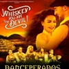 affiche DANCEPERADOS OF IRELAND - WHISKEY YOU ARE THE DEVIL !